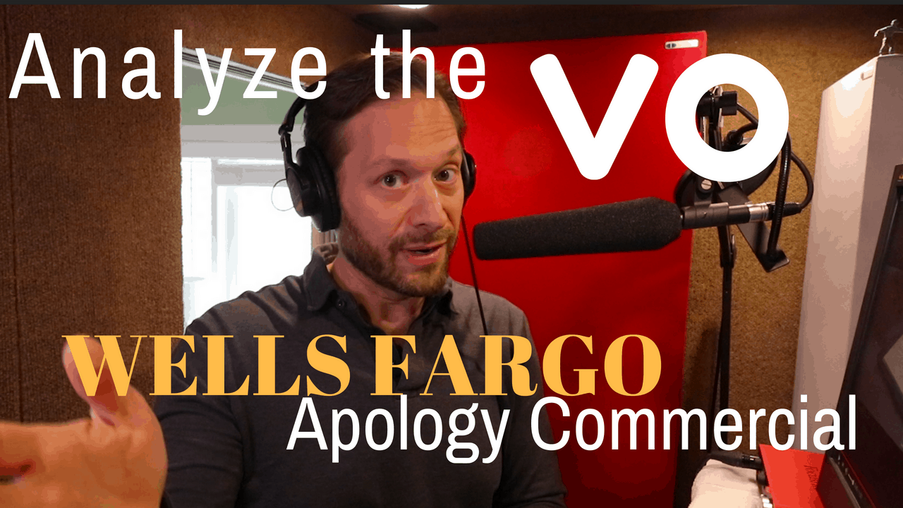 Analyzing the Voice Over in the Wells Fargo Apology Ad